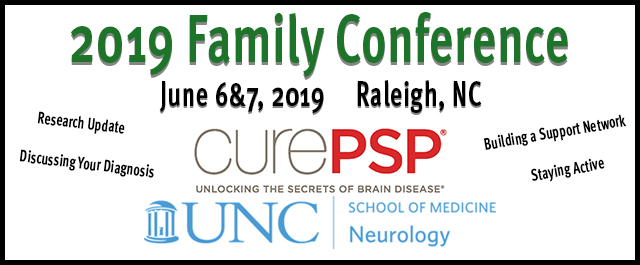 CurePSP and UNC Family Conference: June 6-7, 2019 | FTD Disorders