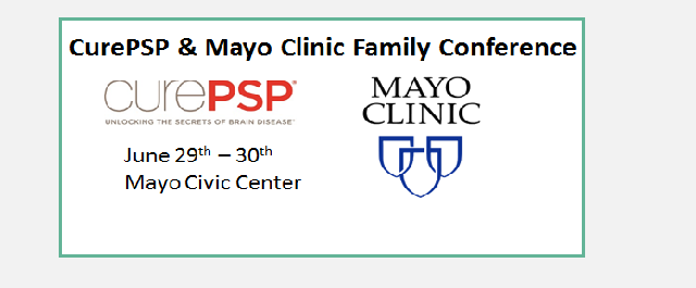 CurePSP and Mayo Clinic Family Conference | FTD Disorders Registry